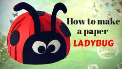 Как сделать божью коровку из бумаги своими руками - мастер класс!